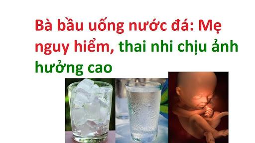 Uống nước lạnh vô cùng nguy hiểm, nhất là với phụ nữ mang thai