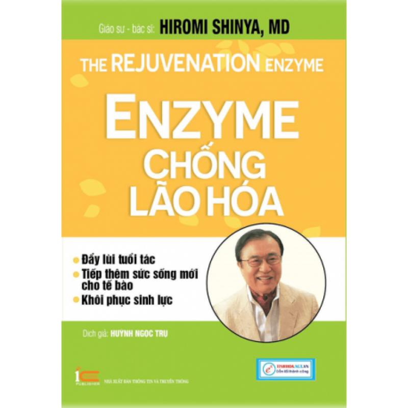 Nhân tố Enzyme - Phương thức sống lành mạnh của Bác sĩ Hiromi Shinya